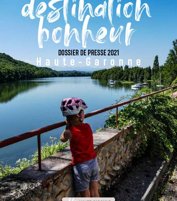 Rédaction du Dossier de presse 2021 de Haute-Garonne tourisme